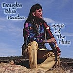 Douglas Blue Feather Spirit Of The Flute