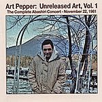 Art Pepper Art Pepper: Unreleased Art, Vol. 1 (Vol 1 Is A 2 CD Set)