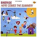 Bikeride Here Comes The Summer