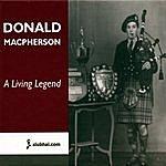 Donald MacPherson A Living Legend