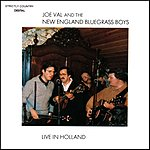 Joe Val & The New England Bluegrass Boys Live In Holland