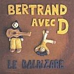 Bertrand Avec D Le Balbizare