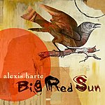 Alexis Harte Big Red Sun