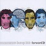 The Bump Band Forward