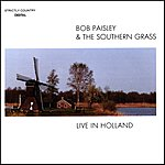 Bob Paisley & The Southern Grass Live In Holland