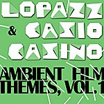 Lopazz Ambient Film Themes Vol. 1