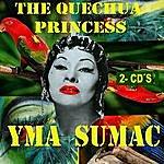Yma Sumac The Quechua Princess
