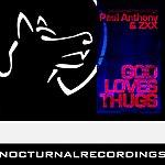 Paul Anthony God Loves Thugs