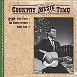 Webb Pierce Country Music Time With Webb Pierce, The Winters Brothers, Bobby Lord
