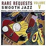 Cover Art: Rare Request Smooth Jazz Vol. 5