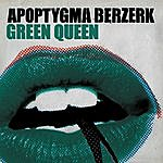 Apoptygma Berzerk Green Queen