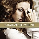 Natalia Still With Me (Single)