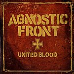 Agnostic Front United Blood