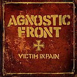 Agnostic Front Victim In Pain