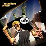 The Residents The Ughs