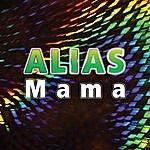 Alias Mama - Ep