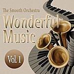 Smooth Wonderful Music Vol. 1