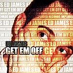 Ed James Get Em Off (4-Track Maxi-Single)