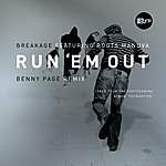 Breakage Run 'Em Out (Benny Page Remix)