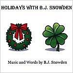 B.J. Snowden Holidays With B.j Snowden