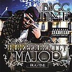 Mr. Bigg Time Independently Major