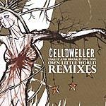 "Celldweller Take It & Break It Vol 1 ""own Little World"" Remixes (Disc 1)"