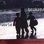 Himalayan Project Broken World