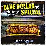 Blue Collar Special Back Again