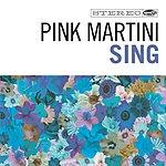 Pink Martini Sing (Single)