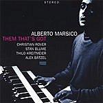Alberto Marsico Them That's Got