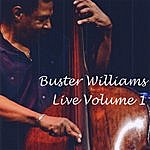 Buster Williams Live Volume 1