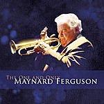 Maynard Ferguson The One And Only Maynard Ferguson