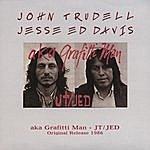 John Trudell Aka Grafitti Man - Original Version