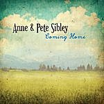 Anne & Pete Sibley Coming Home
