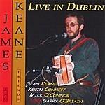 James Keane, Sr. Live In Dublin