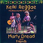 Marty Dread Keiki Reggae (Positive Sounds For The Youth)