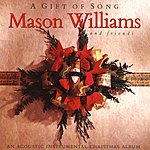 Mason Williams A Gift Of Song