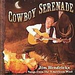 Jim Hendricks Cowboy Serenade