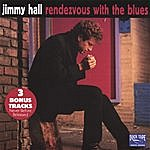 Jimmy Hall Rendezvous With The Blues