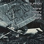 Euphon A Brief History Of The Future