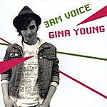Gina Young 3am Voice