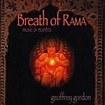 Geoffrey Gordon Breath Of Rama