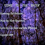 Mark Henderson Come To The Water