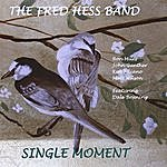 Fred Hess Single Moment