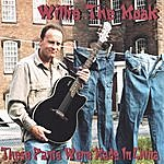Willie Moak These Pants Were Made In China