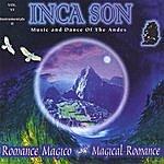Inca Son (Volume #6) Romance Magico (Magical Romance)