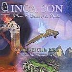 Inca Son (Volume #8) Cuando El Cielo Llora (When The Heavens Cry)