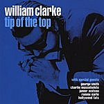 William Clarke Tip Of The Top