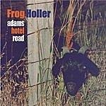 Frog Holler Adams Hotel Road