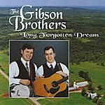Gibson Brothers Long Forgotten Dream - Hh-1201
